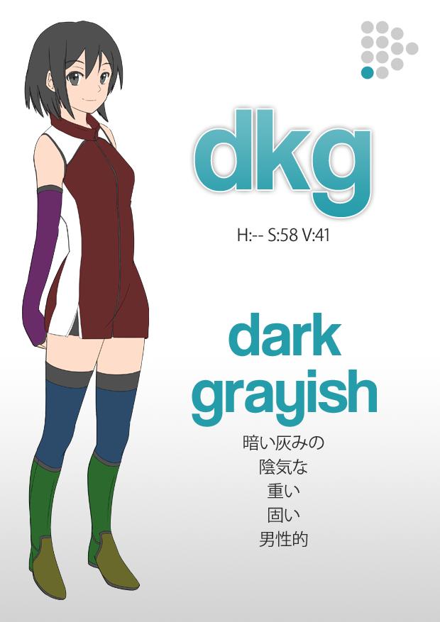 darkgrayish tone(暗いは灰みの、陰気な、重い、固い、男性的)